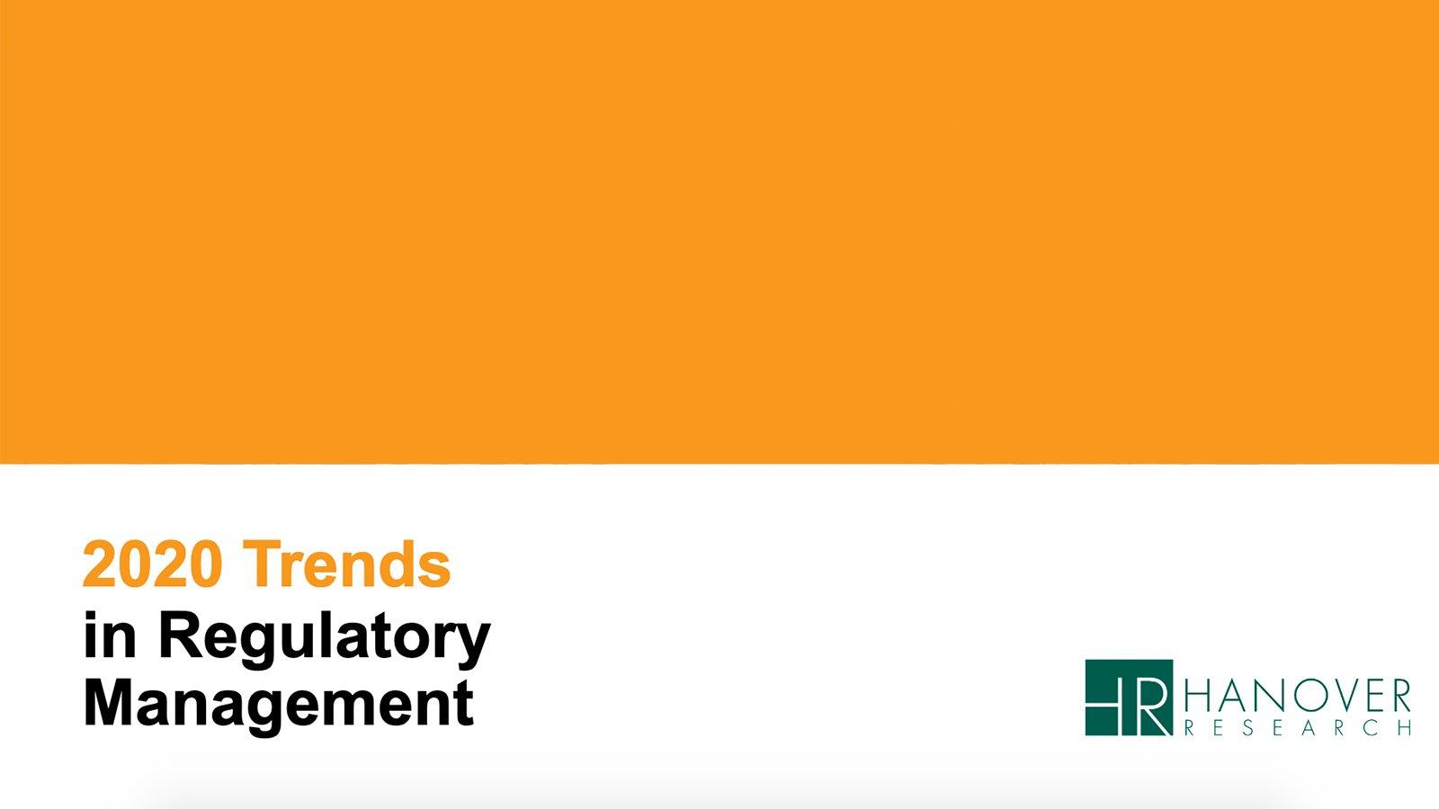 2020 Trends In Regulatory Management
