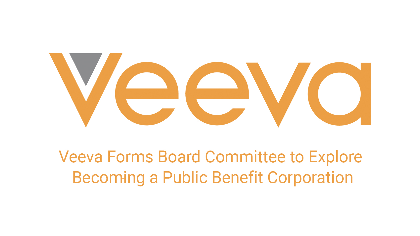 Veeva Forms Board Committee to Explore Becoming a Public Benefit Corporation