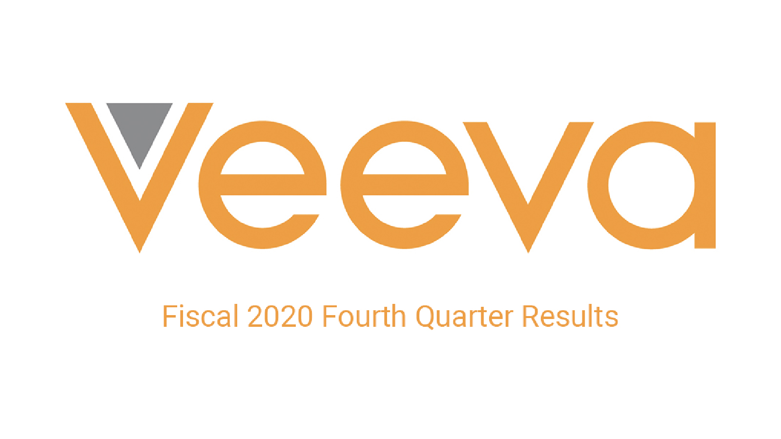 Veeva Announces Fourth Quarter and Fiscal Year 2020 Results