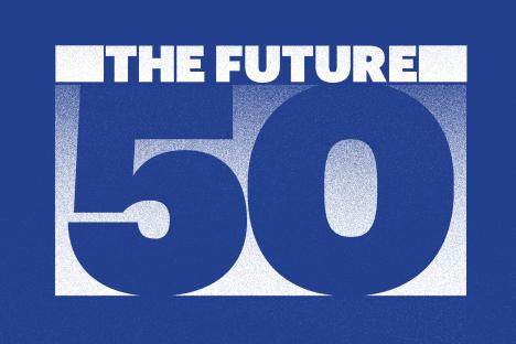 Fortune's Future 50 - Ranked #2