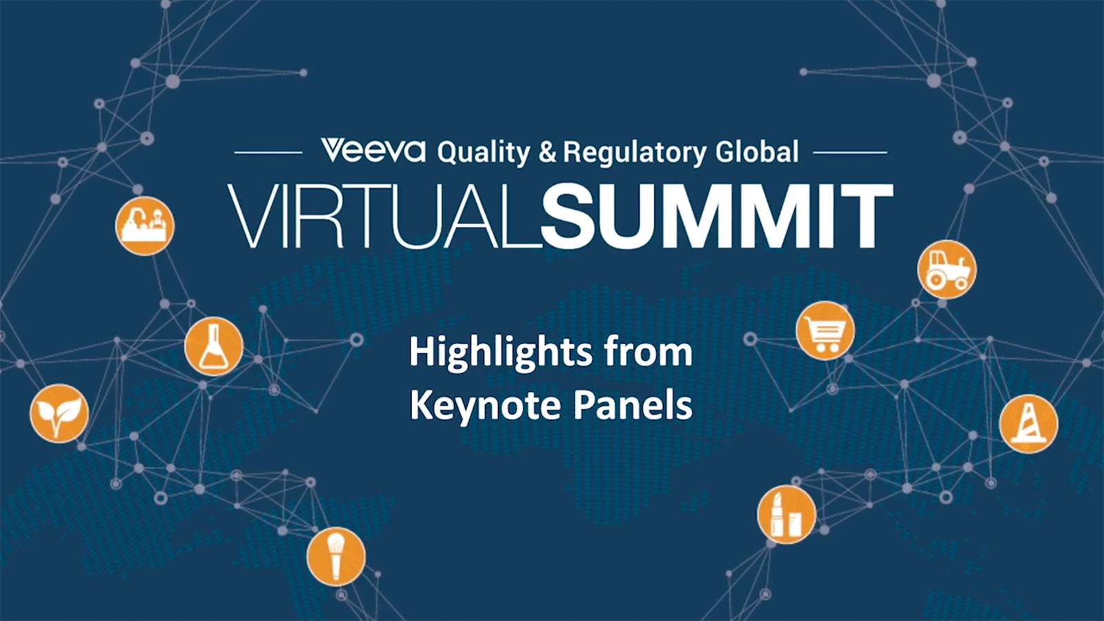 2020 Veeva Quality & Regulatory Virtual Summit - Highlights from Keynote Panels