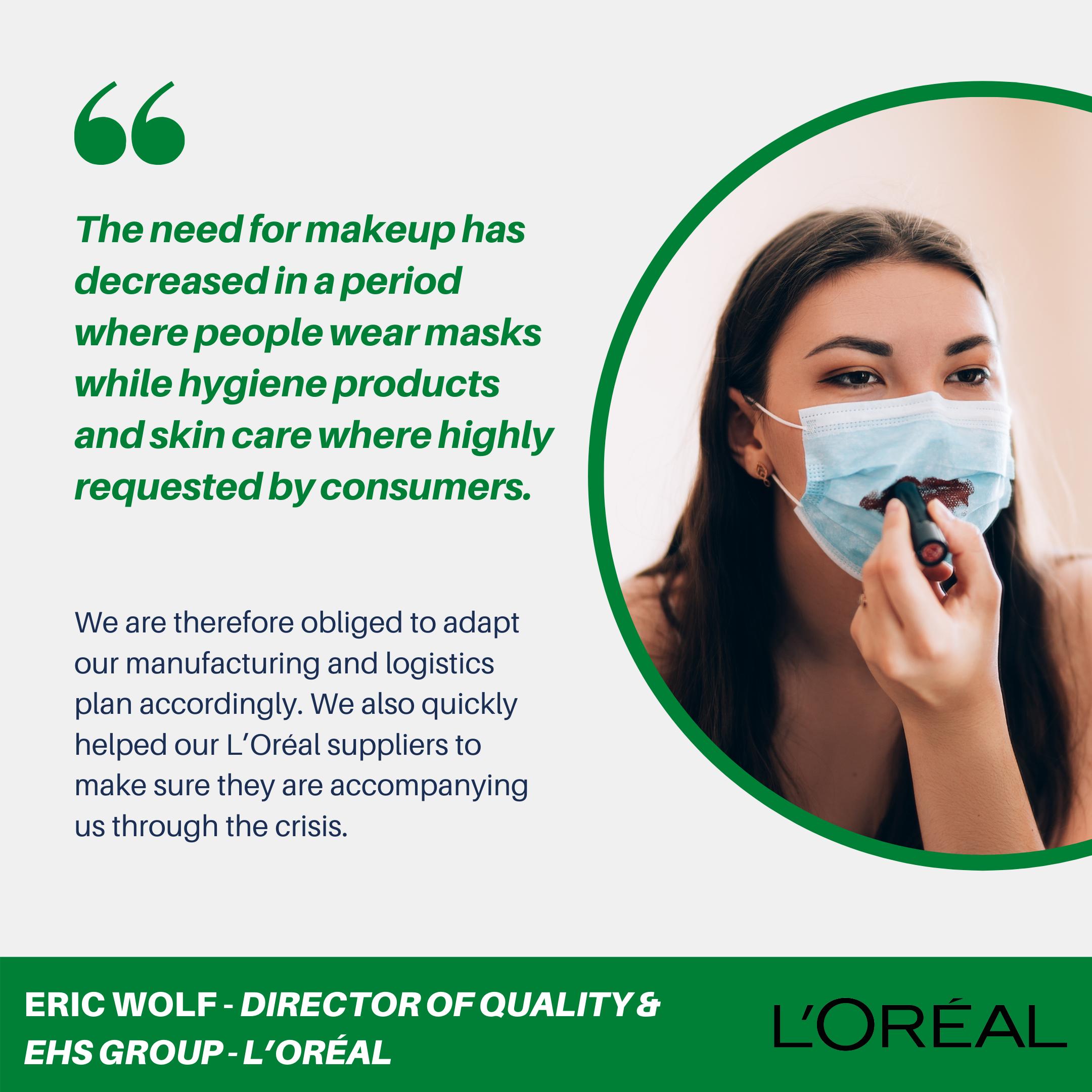 L'Oréal - Eric Wolf Quote
