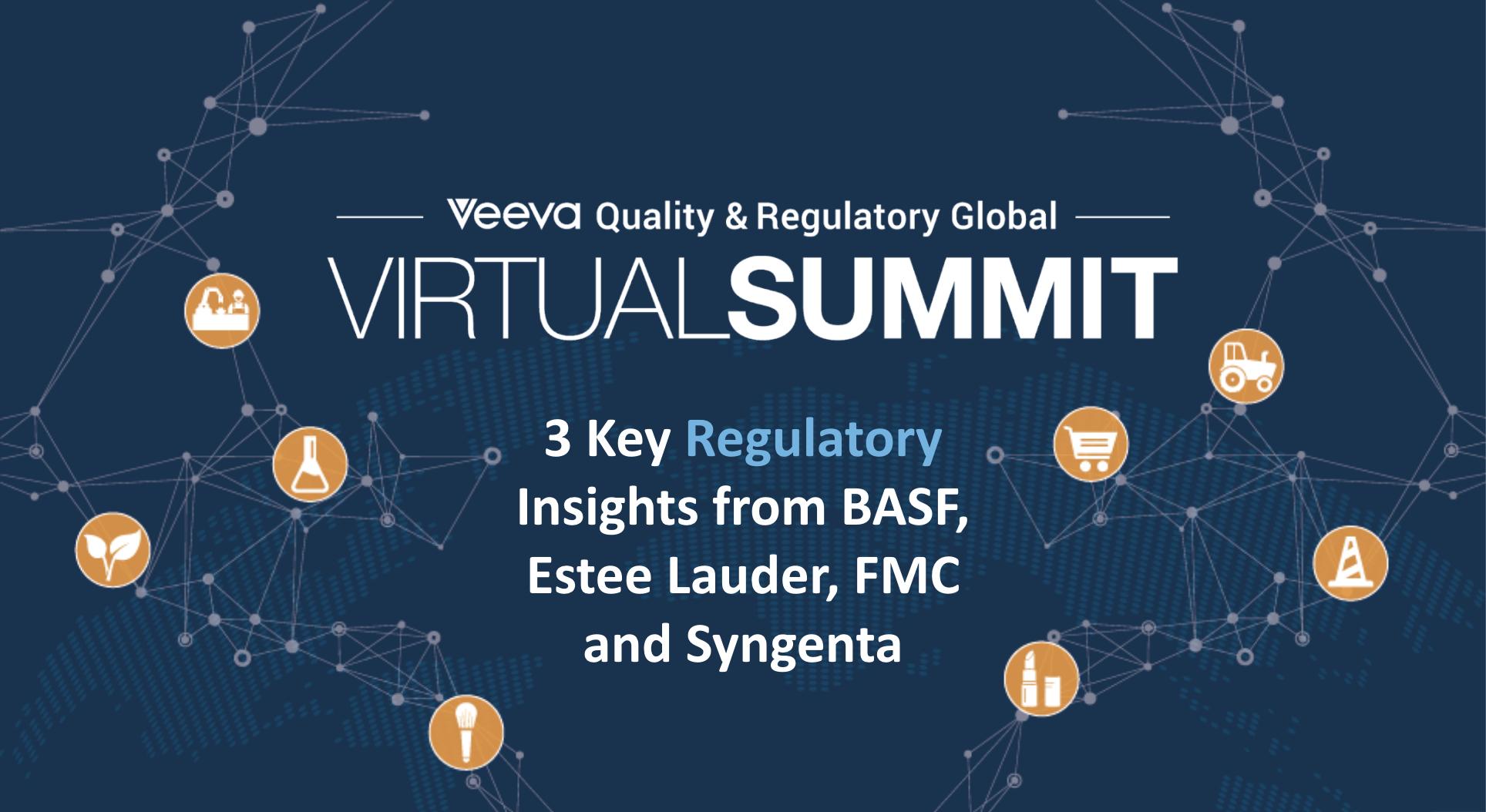 2020 Veeva Quality & Regulatory Virtual Summit - 3 Key Regulatory Insights