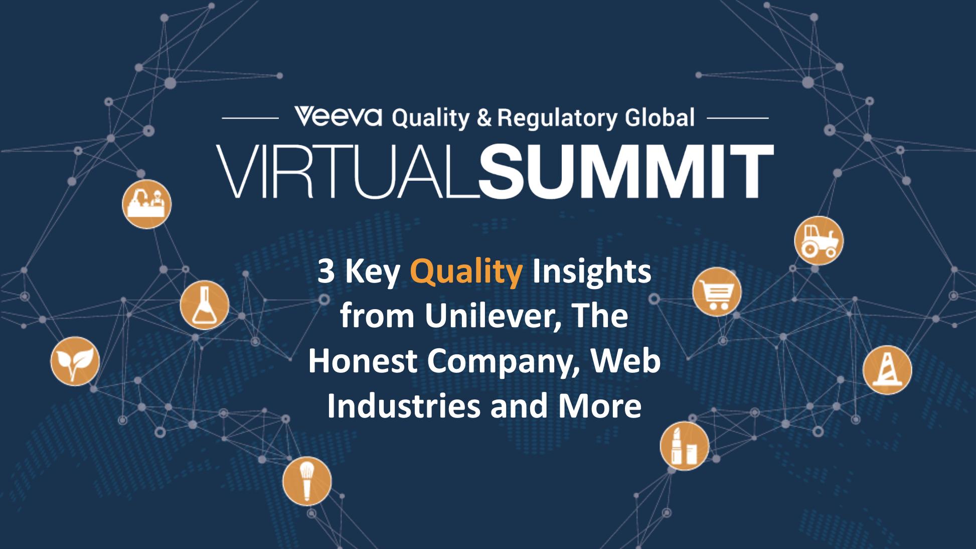 2020 Veeva Quality & Regulatory Virtual Summit - 3 Key Quality Insights