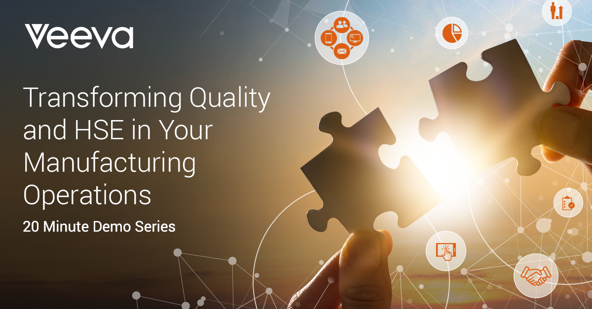 Transforming Quality and HSE in Your Manufacturing Operations - 20 Minute Demo Series