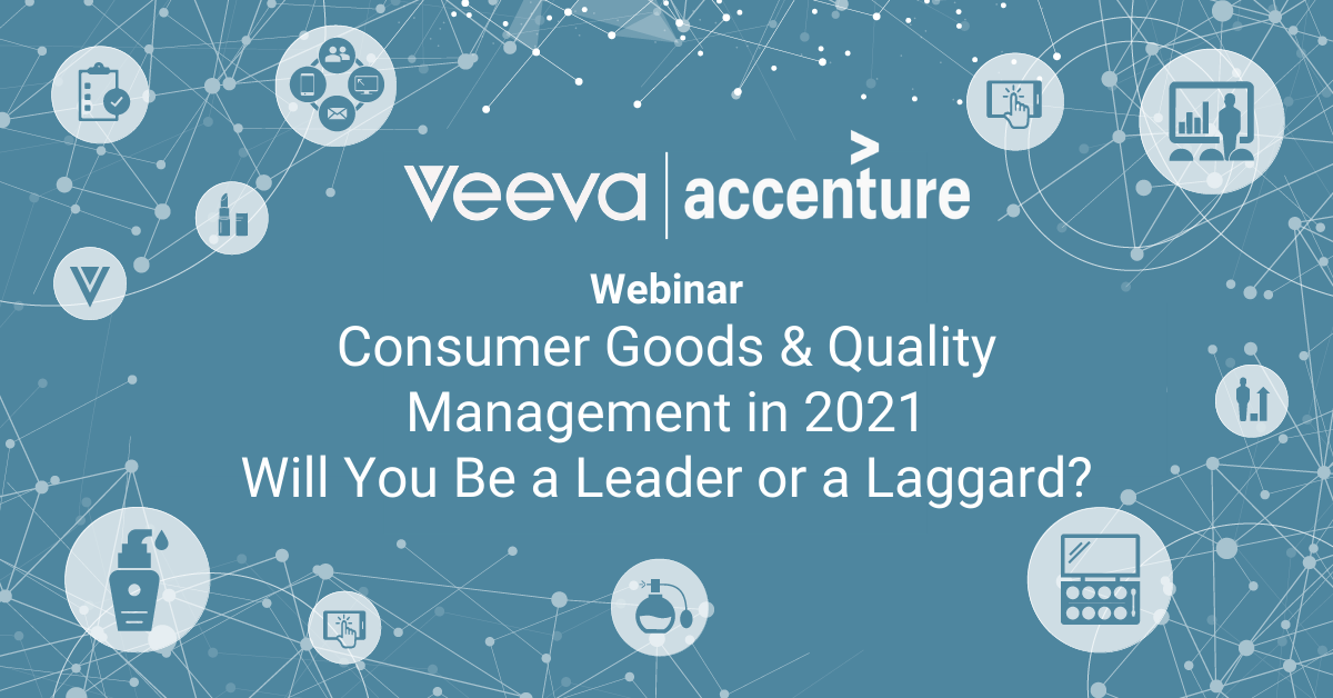 Consumer Goods & Quality Management in 2021 - Will You Be a Leader or a Laggard?
